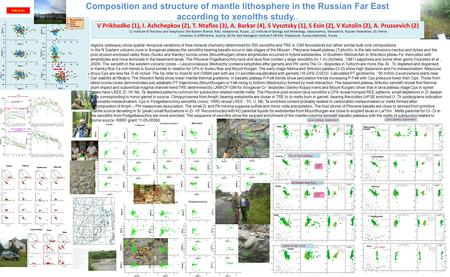 Composition and structure of mantle lithosphere in the Russian Far East according to xenolths study.. V Prikhodko (1), I. Ashchepkov (2), T. Ntaflos (3),