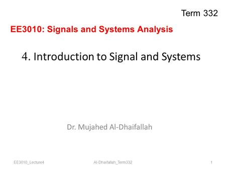 4. Introduction to Signal and Systems