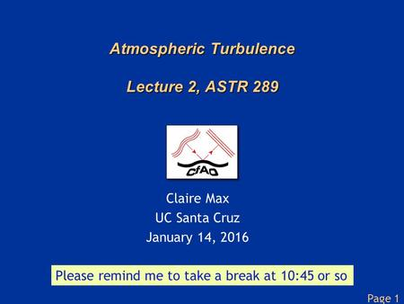 Atmospheric Turbulence Lecture 2, ASTR 289