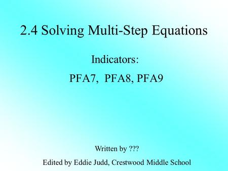 2.4 Solving Multi-Step Equations