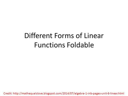 Different Forms of Linear Functions Foldable Credit: