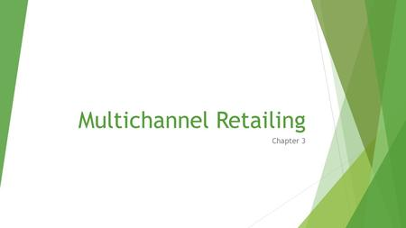 Multichannel Retailing