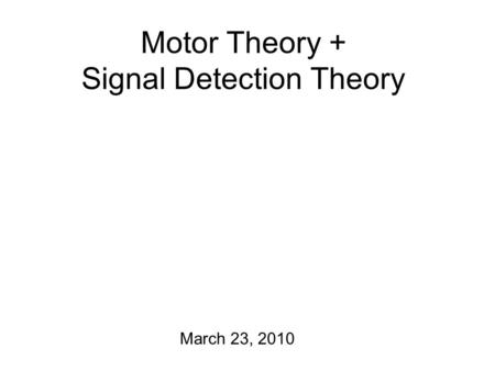 study on the motor theory of speech perception The attached copy is furnished to the author for internal non-commercial research   cognitive science is the motor theory of speech perception.