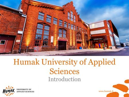 Humak University of Applied Sciences Introduction.