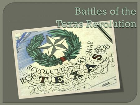 Battles of the Texas Revolution