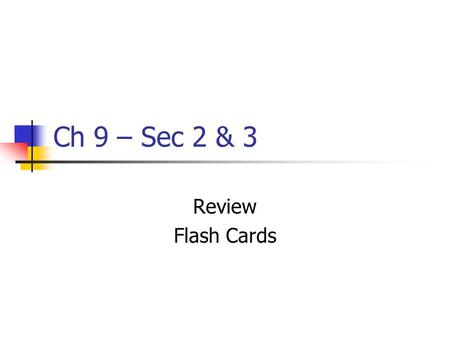 Ch 9 – Sec 2 & 3 Review Flash Cards. Jay's Treaty.