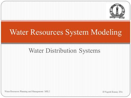 Water Resources System Modeling