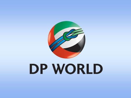 Djibouti Ports – DP WorldPresented By Jérôme Martins Oliveira CHIEF EXECUTIVE OFFICER.