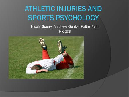 Athletic Injuries and Sports Psychology