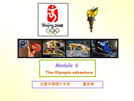 Module 6 The Olympic adventure 合肥市第四十中学 童有明 Period 1 Unit 1 Cycling is more dangerous than swimming. Vocabulary and Listening and Pronunciation.