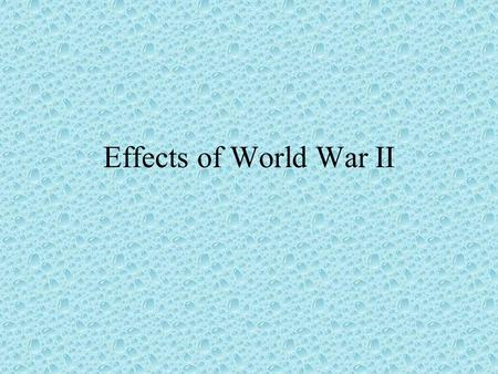 Effects of World War II. The majority of male PE teachers were enlisted and many were engaged in training military personnel. Large numbers of soldiers.