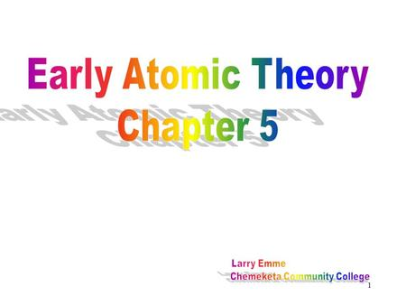 "1. 2 Early Thoughts 3 Democritus (about 470-370 B.C.) thought that all forms of matter were made of tiny particles called ""atoms"" from the Greek ""atomos"""