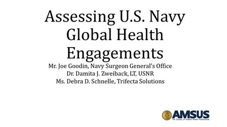 Assessing U.S. Navy Global Health Engagements