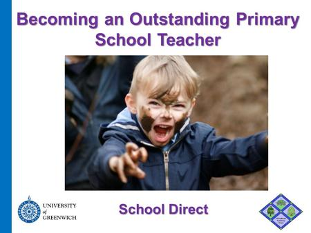 Becoming an Outstanding Primary School Teacher School Direct.