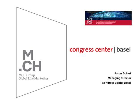 Jonas Scharf Managing Director Congress Center Basel.