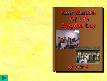 Kent Museum Of Life Of Life Egyptian Day Kent Museum Of Life Of Life Egyptian Day By Year 4.