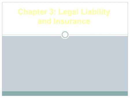 Chapter 3: Legal Liability and Insurance. © 2010 McGraw-Hill Higher Education. All rights reserved. Legal Concerns Negligence suits involving coaches,