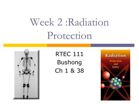 Week 2 :Radiation Protection