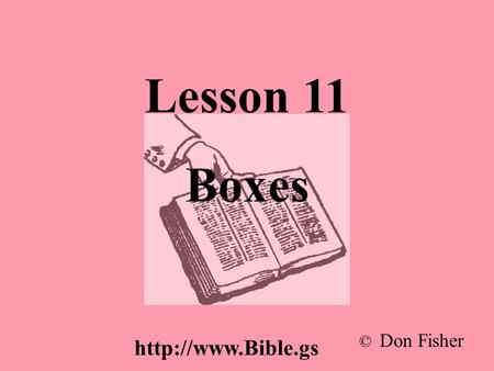 Lesson 11 Boxes © Don Fisher