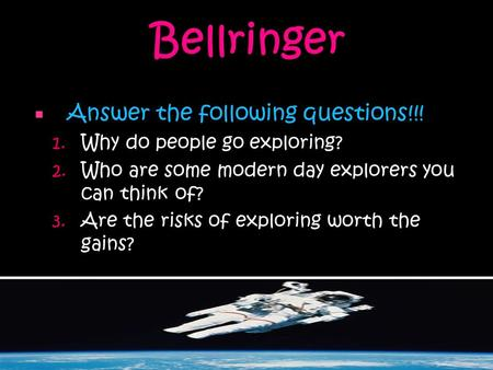 Bellringer Answer the following questions!!!