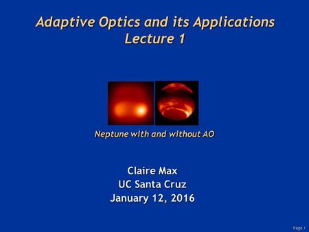 Adaptive Optics and its Applications Lecture 1