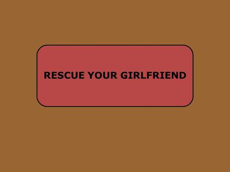 RESCUE YOUR GIRLFRIEND. You are Nathan. You and your girlfriend Kelly are working in a community service centre. A months ago, both of you tried to burn.