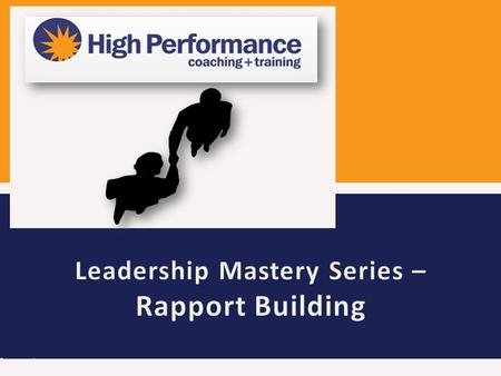Work through the 7 skills for rapport building Learn how to read and lead others Explore powerful relationship building skills Understand the power of.