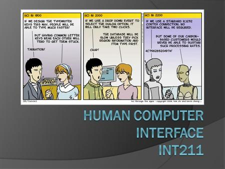 Human Computer Interface INT211