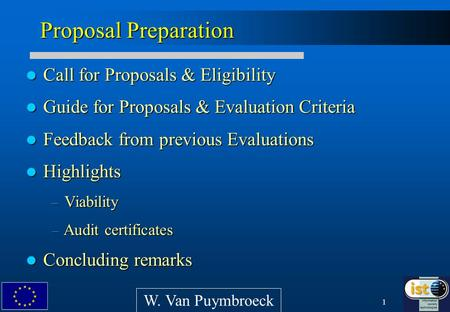 1 Call for Proposals & Eligibility Call for Proposals & Eligibility Guide for Proposals & Evaluation Criteria Guide for Proposals & Evaluation Criteria.