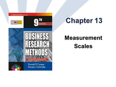 13-1 Chapter 13 MeasurementScales. 13-2 Learning Objectives Understand… nature of attitudes and their relationship to behavior critical decisions involved.