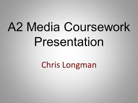 A2 Media Coursework Presentation Chris Longman. My Production The storyline of my film is: Brother and sister fall in love. They know what they are doing.