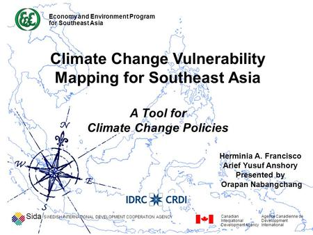 Climate Change Vulnerability Mapping for Southeast Asia A Tool for Climate Change Policies SWEDISH INTERNATIONAL DEVELOPMENT COOPERATION AGENCY Sida Canadian.