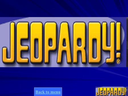 Back to menu Final jeopardy question PrismsCylindersPyramidsConesSpheres 10 20 30 40 20 30 40 10 20 30 40 10 20 30 40 10 20 30 40.