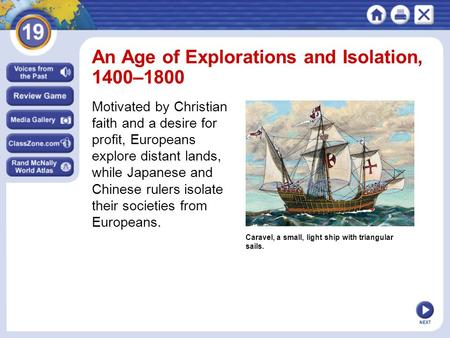 An Age of Explorations and Isolation, 1400–1800