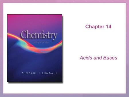 Chapter 14 Acids and Bases. Copyright © Houghton Mifflin Company. All rights reserved.CRS Question, 14–2 QUESTION Aniline, C 6 H 5 NH 2, was isolated.