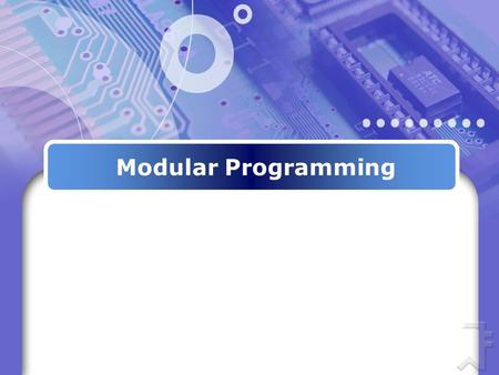 Modular Programming. Introduction As programs grow larger and larger, it is more desirable to split them into sections or modules. C allows programs to.