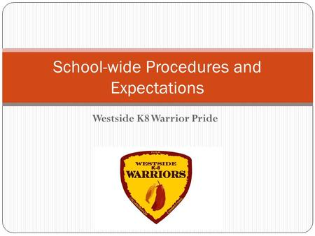 School-wide Procedures and Expectations