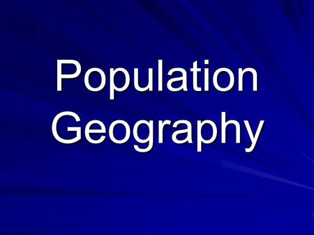 Population Geography. Population Distribution How population is spread out across the world World population distribution is uneven.World population distribution.