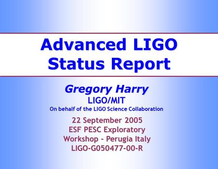 Advanced LIGO Status Report
