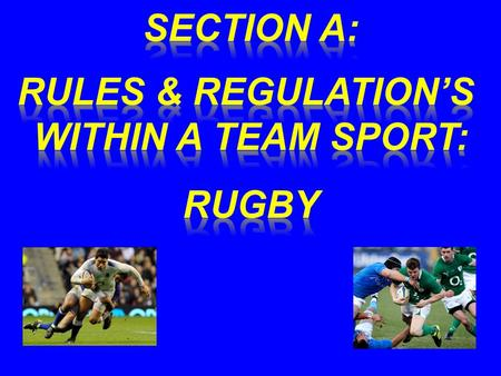 Foul play is doing anything in the game which is against the rules of rugby or the spirit of the rules. This is one of the most important basic rugby.