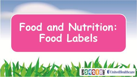 Food and Nutrition: Food Labels. How do we know what we are eating?