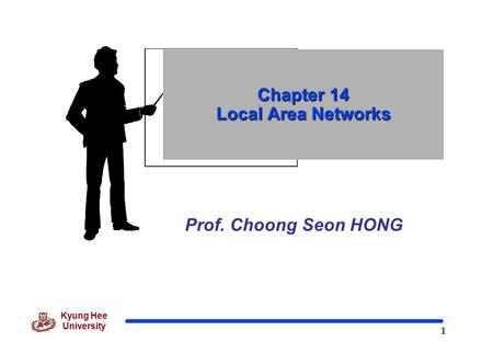 Chapter 14 Local Area Networks