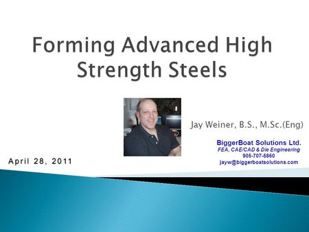 Forming Advanced High Strength Steels