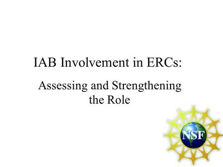 IAB Involvement in ERCs: Assessing and Strengthening the Role.