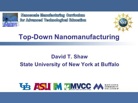 Top-Down Nanomanufacturing