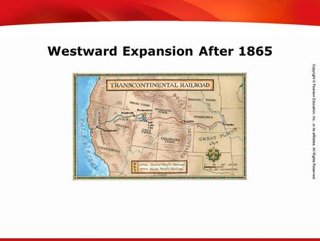 TEKS 8C: Calculate percent composition and empirical and molecular formulas. Westward Expansion After 1865.