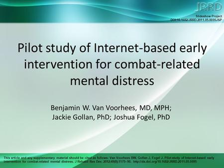 This article and any supplementary material should be cited as follows: Van Voorhees BW, Gollan J, Fogel J. Pilot study of Internet-based early intervention.