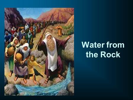 Water from the Rock. THE MANNA & THE QUAIL Lesson Learned 1)To depend on God 2)To be obedient 3)To be thankful 4)Don't complain.
