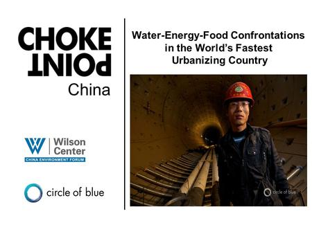 China Water-Energy-Food Confrontations in the World's Fastest Urbanizing Country.
