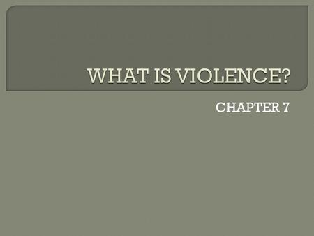 CHAPTER 7.  Define: Instigator Prejudice Stereotype Intolerance Discrimination.
